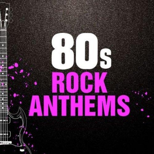 VA - 80s Rock Anthems (2020)