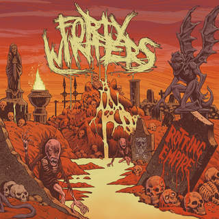 Forty Winters – Rotting Empire (2016)