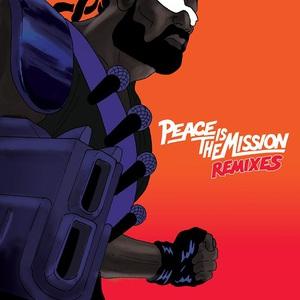 Major Lazer - Peace is the Mission (Remixes) (2016)
