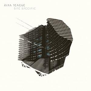 Ryan Teague - Site Specific (2016)
