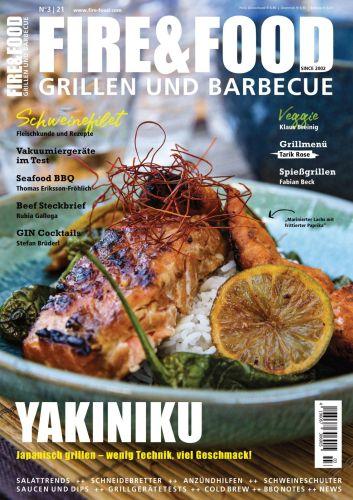 Cover: Fire & Food Grillen und Barbecuen Magazin No 03 2021