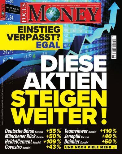 Cover: Focus Money Finanzmagazin No 28 vom 06  Juli 2021