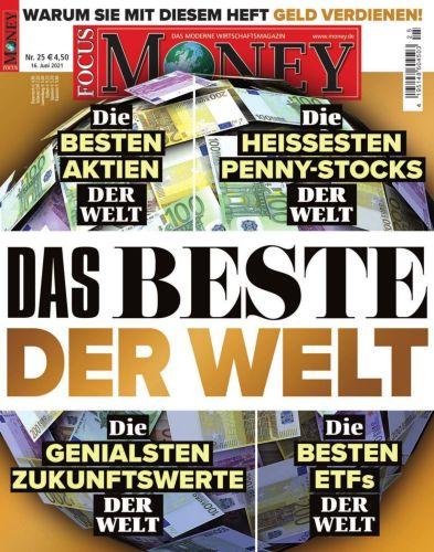 Cover: Focus Money Finanzmagazin No 25 vom 16  Juni 2021
