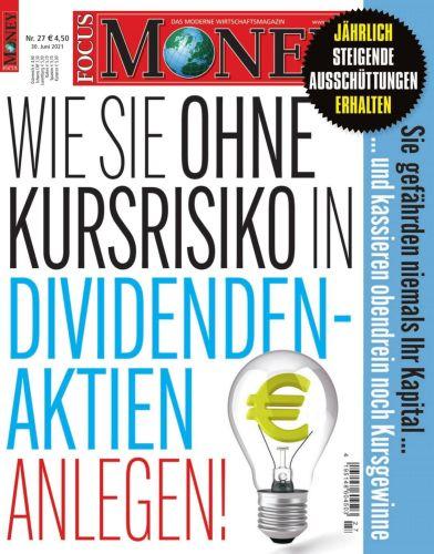 Cover: Focus Money Finanzmagazin No 27 vom 30  Juni 2021