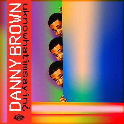 Danny Brown - uknowhatimsayin¿ (2019)
