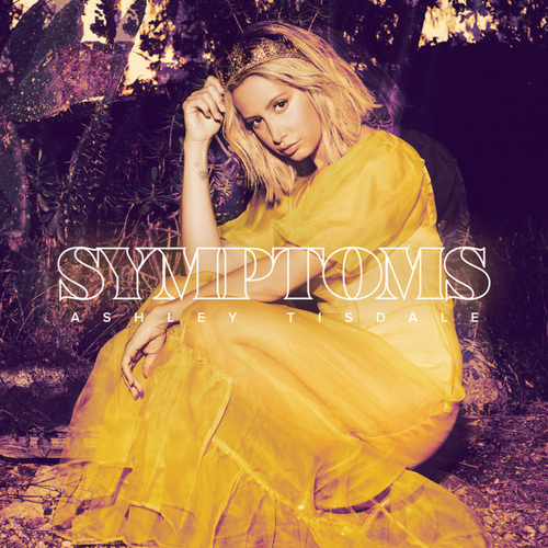 Ashley Tisdale - Symptoms (2019)