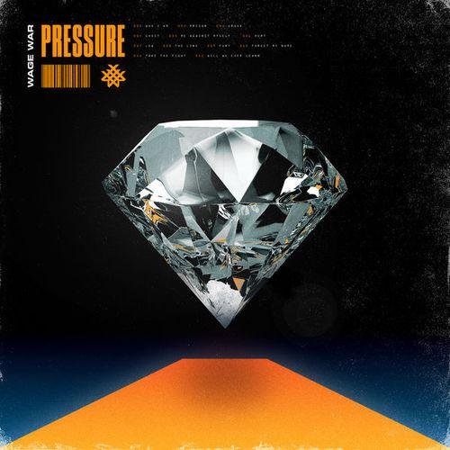 Wage War - Pressure (2019)