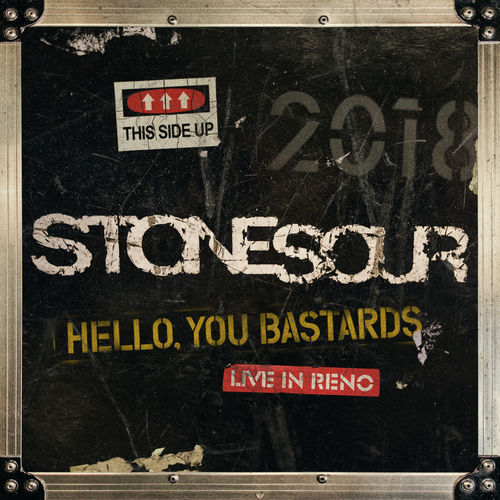 Stone Sour - Hello, You Bastards: Live in Reno (2019)