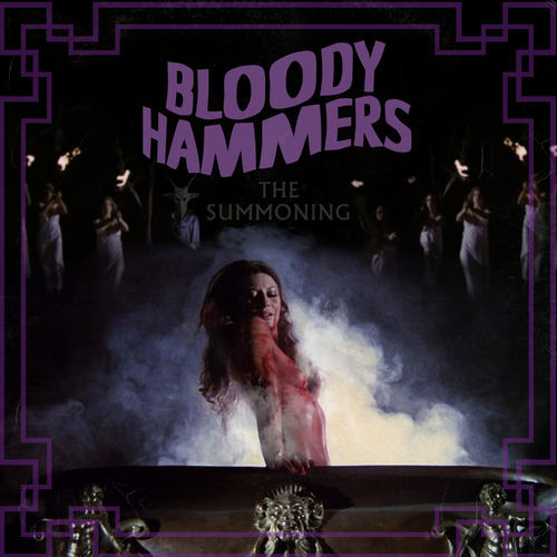 Bloody Hammers - The Summoning (2019)