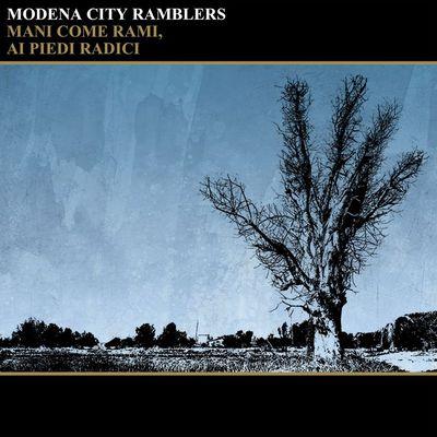 Modena City Ramblers – Mani come rami, ai piedi radici (2017).Mp3 - 320Kbps