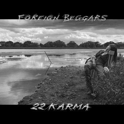 Foreign Beggars - 2 2 Karma (2018)