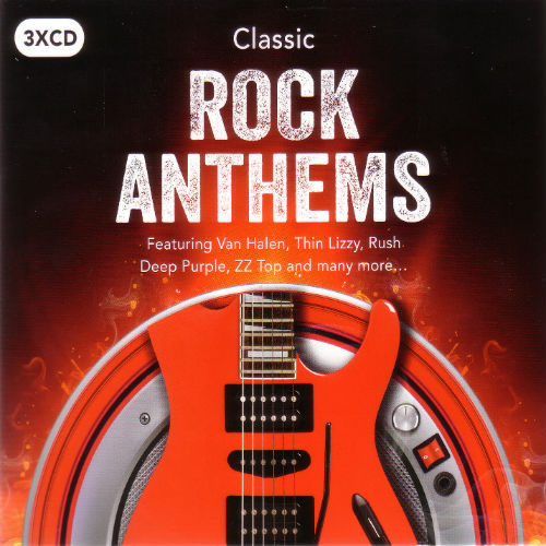 Classic Rock Anthems [3CD] (2017)