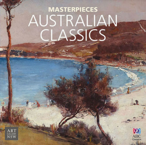 The Masterpieces Collection - Australian Classics (2017)