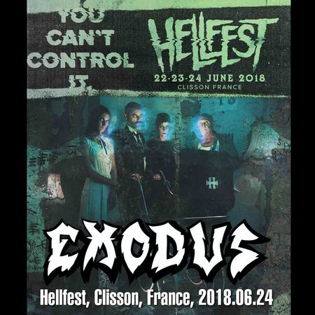 Exodus - Val de Moine, Clisson, France (Hellfest) [SBD/FLAC