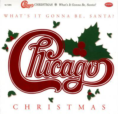 Chicago - XXV Christmas What's It Gonna Be, Santa! (2016).Mp3 - 320Kbps