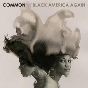 Common - Black America Again (2016)