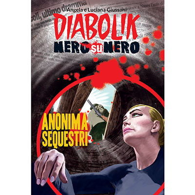 Diabolik Nero su Nero - Volume 26 -  Anonima sequestri (2015)