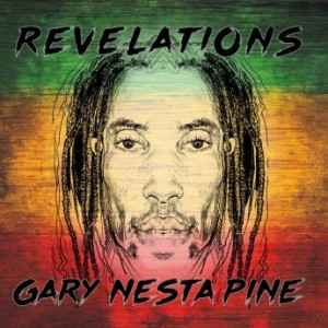 Gary Nesta Pine (The Wailers) – Revelations (2016) Album (MP3 320 Kbps)