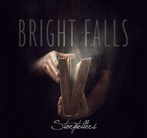 Bright Falls - Storytellers (EP) (2016)
