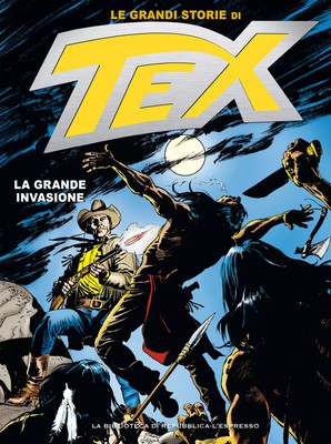 Le Grandi Storie di Tex 30 - La grande invasione (Luglio 201