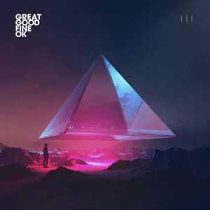 Great Good Fine OK - III (2017)