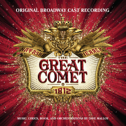 Natasha Pierre And The Great Comet Of 1812 (Original Broadway Cast Recording) (2017)