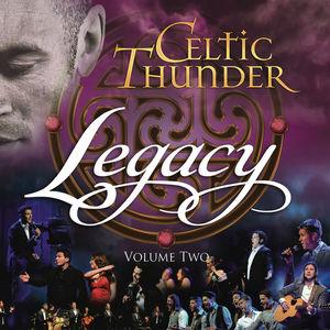 Celtic Thunder - Legacy, Vol. 2 (2016