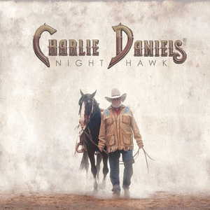 Charlie Daniels - Night Hawk (2016)