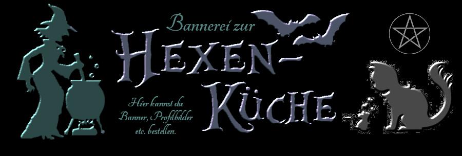 Bannerei - Zur Hexenküche