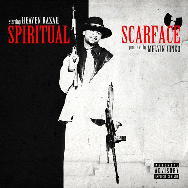 Heaven Razah - Spiritual Scarface