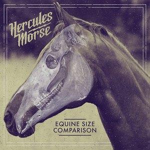 Hercules Morse - Equine Size Comparison [EP] (2016)