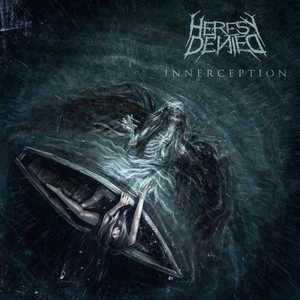 Heresy Denied – Innerception (2016) [+320 kbps]