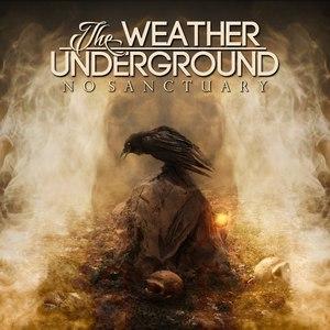 The Weather Underground - No Sanctuary (2016)