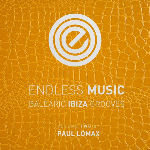 Doré Northern Soul, Endless Music - Balearic Ibiza Grooves Vol.2 (By Paul Lomax)