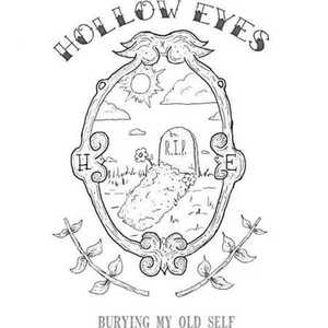 Hollow Eyes - Burying My Old Self [EP] (2016)
