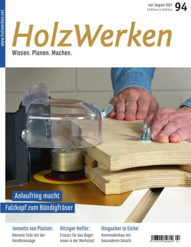 Cover: HolzWerken Magazin No 94 Juli-August 2021