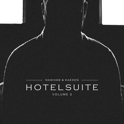 Namix68 & Kaeden - Hotelsuite 2 (Deluxe Edition) (2018)