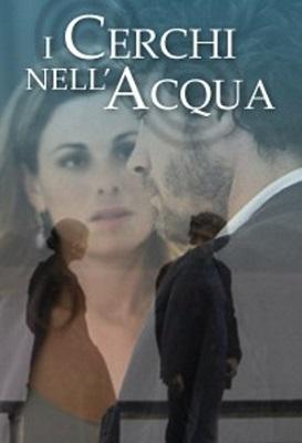 I Cerchi Nell Acqua - Miniserie (2001) (Completa) DVB-S ITA MP3 Avi