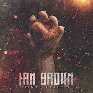 Ian Brown - Hand & Hearted (EP) (2016)