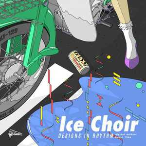 Ice Choir - Designs in Rhythm (2016)