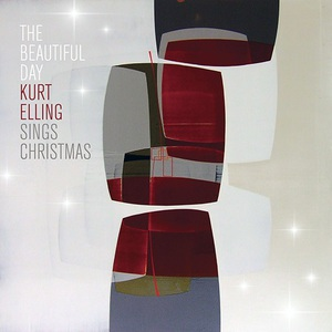 Kurt Elling - The Beautiful Day (Kurt Elling Sings Christmas) (2016)