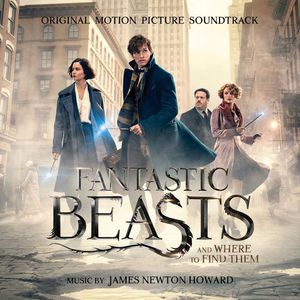 Fantastic Beasts and Where to Find Them - James Newton Howard (OST) (2016)