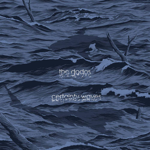 The Dodos - Certainty Waves (2018)