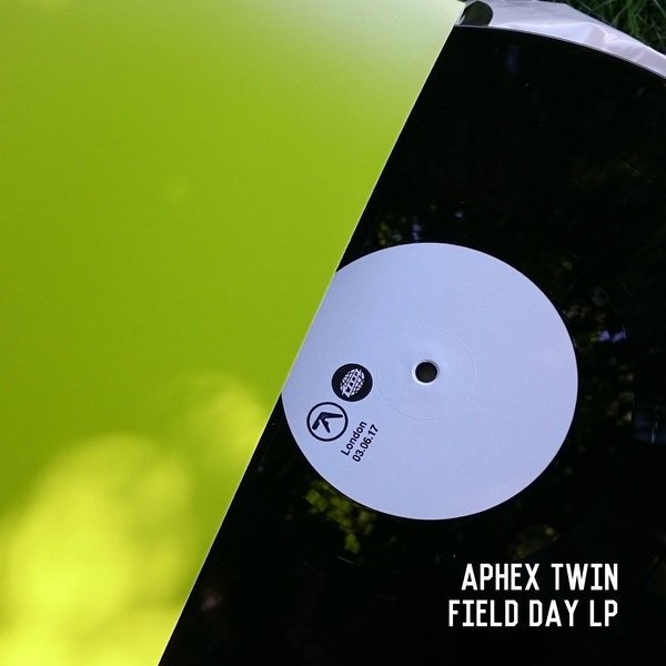 Aphex Twin - Field Day LP (2017)