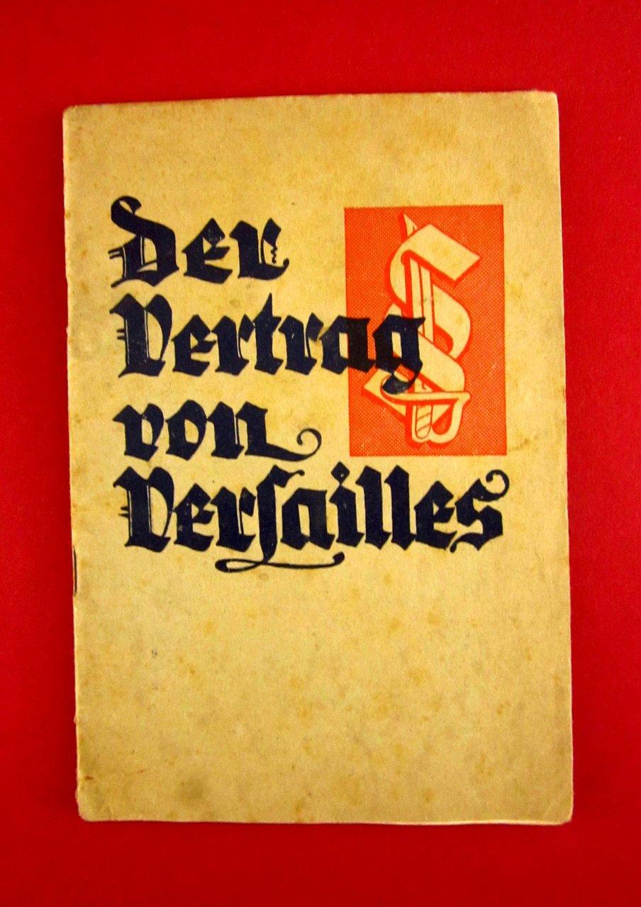 Altes Heft Der Vertrag Von Versailles Berlin 1933 Mit Zeichnungen