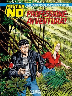 Mister No - Le nuove avventure 014 - Professione avventura (Agosto 2020)
