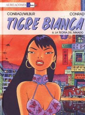 AureaComix Linea BD 47 - Tigre Bianca 06, La teoria del Mikado (Aurea 2019-10-05)