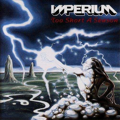 Imperium – Too Short A Season (1993) [FLAC/MP3]