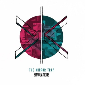 The Mirror Trap – Simulations (2016) Album (MP3 320 Kbps)