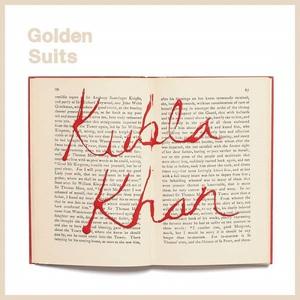 Golden Suits - Kubla Khan (2016)